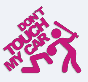dont touch my car  15cm